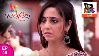 Parvarrish Season 2 - Ep 48 - Jassi In Stress