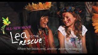 Lea To The Rescue (2016) with Hallie Todd, Storm Reid, Maggie Elizabeth Jones Movie