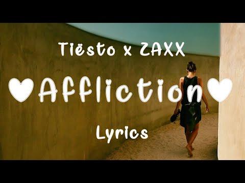Xxx Mp4 Tiësto ZAXX Affliction Lyrics Feat Olivera 3gp Sex