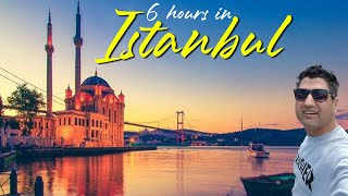 6 Hours in Istanbul Turkey || Istanbul Tour in Low Cost