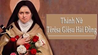 Thánh Nữ Têrêsa Hài Đồng Giêsu | Hạnh Các Thánh