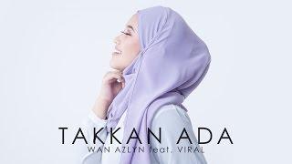 OST Imam Mudaku Romantik | Wan Azlyn Feat. Viral - Takkan Ada (Official Lyric Video)