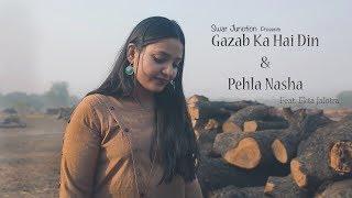 Gazab Ka Hai Din & Pehla Nasha | Ekta Jalotra | Arjit Srivastava