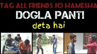 Tag All Friends Jo Hamesha DOGLA PANTI Deta Hai | Desiyaari