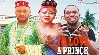 To Love A Prince Season 2  - 2016 Latest Nigerian Nollywood Movie