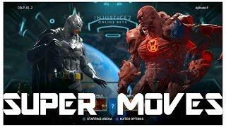 Injustice 2 Beta-All Super Moves
