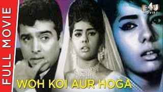 Woh Koi Aur Hoga (1967) | Sohrab Modi, Mumtaz | Bollywood Full Movie