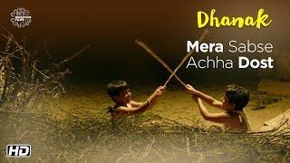 DHANAK | Mera Sabse Achha Dost | Now On DVD | Hetal Gada, Krrish Chhabria | Nagesh Kukunoor