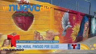 Artistas de Ecatepec pintaron un mural para el Papa Francisco   Un Nuevo Día   Telemundo