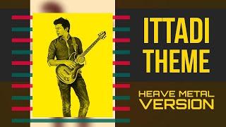Ittadi theme (Bony)
