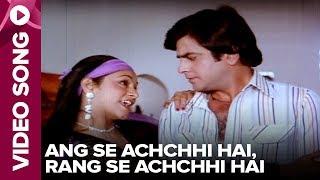 Ang Se Achchhi Hai, Rang Se Achchhi Hai (Video Song) - Chorni - Jeetendra, Aruna Irani