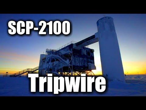SCP-2100 Tripwire | Object Class: Keter | Building scp / K-class scenario scp