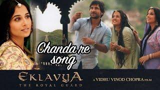 Chanda re - Full Video HD | Eklavya | Saif Ali Khan |Vidya Balan | Amitabh Bachchan