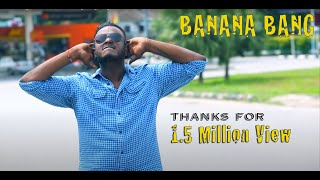 Banana Bang Official Music Video - Amigoz Sugu Singles