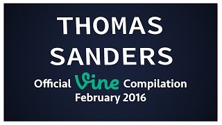 Thomas Sanders Vine Compilation | February 2016