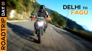 Ktm Duke 390 Road trip | Delhi To Fagu | Day 01