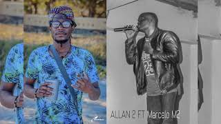 Allan 2 ft Marcelo M2 Ilha de mz 2018