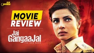 Jai GangaaJal | Movie Review | Anupama Chopra | Film Companion