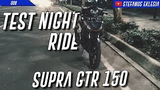 #008 TEST RIDE SUPRA GTR 150 - MOTOVLOG