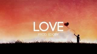 Love - Emotional Storytelling Guitar Rap Beat Hip Hop Instrumental