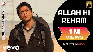 Allah Hi Reham - My Name is Khan | Shahrukh Khan | Kajol