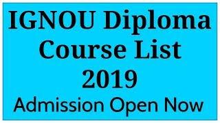List Of IGNOU Diploma Courses 2019 | IGNOU Courses |