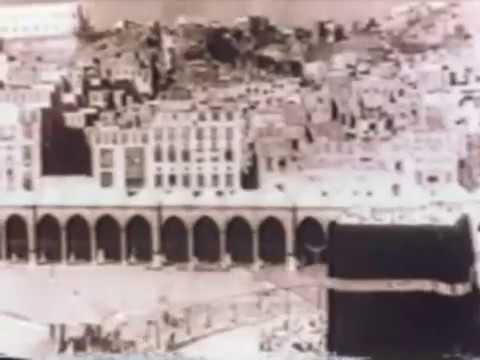Eski KABE ve HAC görüntüleri Tarihi Arşivlik Görüntüler