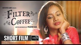 Filter Coffee Kannada Short Film 2017 | Kannada Short Movies | Short Film With Eng Subtitle