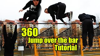 Tutorial #24 360 Jump over the bar / palm spin on the bar