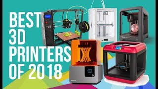 BEST 3D PRINTERS of 2018 | TOP 10 | TOP 3D PRINTERS