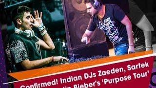 Confirmed! Indian DJs Zaeden, Sartek to open Justin Bieber