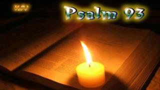 (19) Psalm 93 - Holy Bible (KJV)
