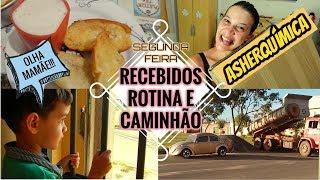 RECEBIDOS, ROTINA E CAMINHÃO - SEGUNDA FEIRA