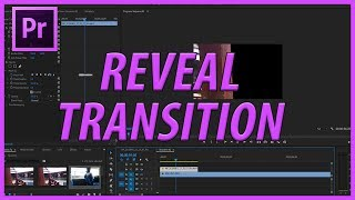 How to Create the Reveal Transition in Adobe Premiere Pro CC (2017)