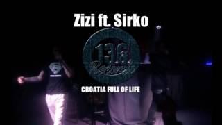 Zizi ft. Sirko - CROATIA FULL OF LIFE