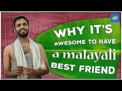 Xxx Mp4 ScoopWhoop Why It S Awesome To Have A Malayali Best Friend 3gp Sex