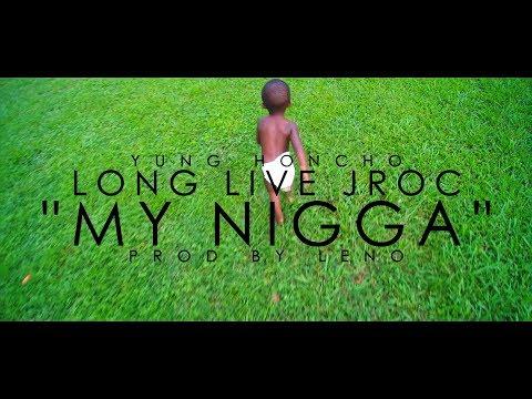 Yung Honcho | My Nigga (LongLiveRoc)