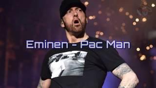 Eminem - Pac Man (Lyrics)