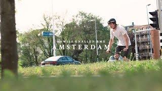 DAAN VAN WEZEL | ONWIES KNALLEN BMX - AMSTERDAM