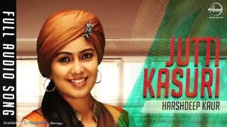 Jutti Kasuri (Full Audio Song) | Harshdeep Kaur | Punjabi Song Collection | Speed Records