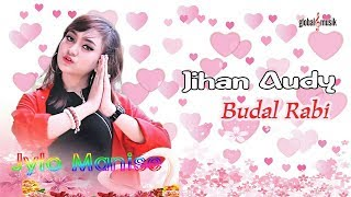 Jihan Audy - Budal Rabi (Official Lyric Video)