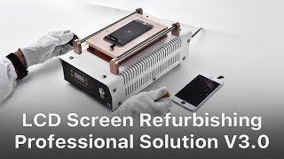 Professional Solution - Mobile Phone Broken LCD Refurbishing Solution V3.0