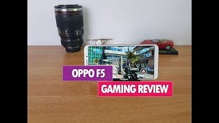 Oppo F5 Gaming Review with Heating Test and Benchmark