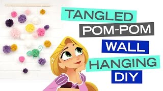 Tangled Pom-Pom Wall Hanging Art DIY | Disney Style