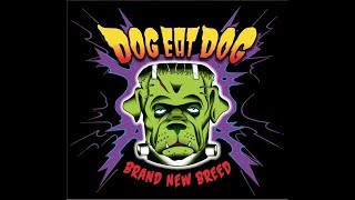 DOG EAT DOG - Brand New Breed (2018 - Full Album - FLAC)