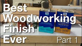 Best Woodworking Finish Ever - Part 1: Mixing