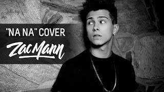 Trey Songz - Na Na (Zac Mann Cover)