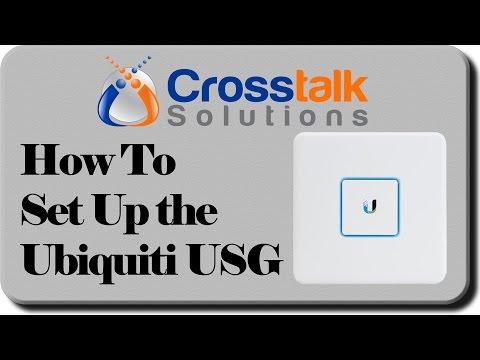 How to Set Up the Ubiquiti USG - Crosstalk Solutions