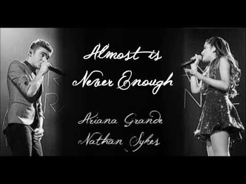 Almost is Never Enough Ariana Grande ft. Nathan Sykes Full studio version w Lyrics