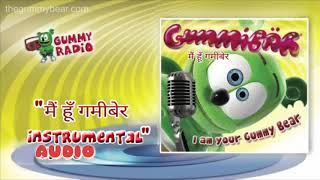 मैं हूँ गमीबेर(Hindi Version Instrumental) [AUDIO TRACK] Gummibär The Gummy